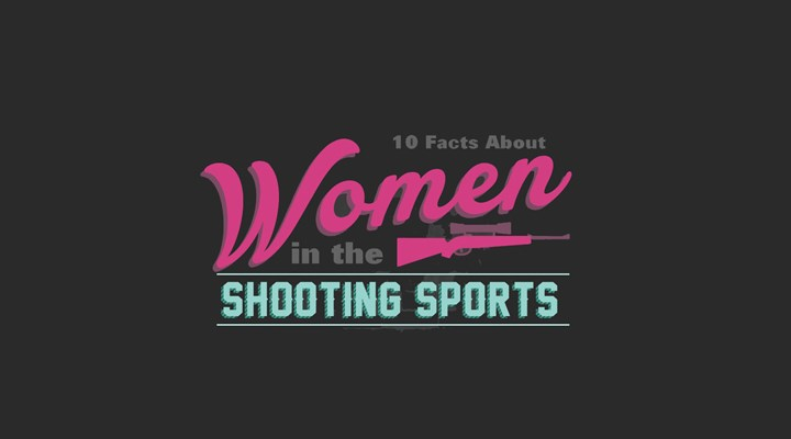 INFOGRAPHIC: 10 Facts About Women in the Shooting Sports